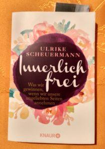Innerlich frei - das Buch zur behutsamen Persönlichkeitsentwicklung #innerlichfrei
