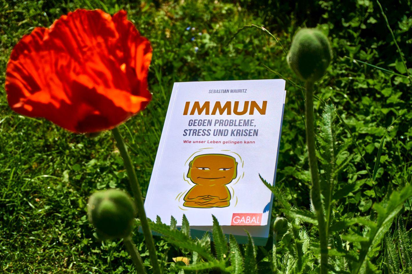 Immun gegen Stress, Probleme und Krisen (Mauritz). Buch mit Mohnblüte